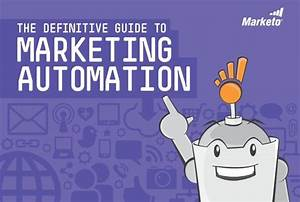 The Definitive Guide To Marketing Automation  U2013 Cloud