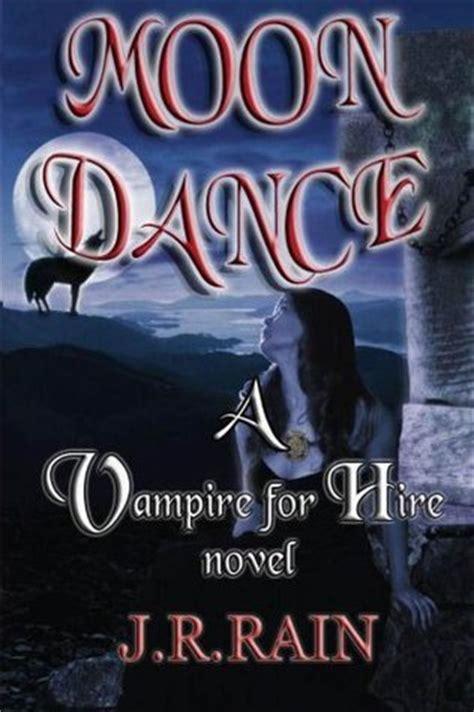 moon dance vampire  hire   jr rain
