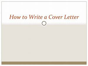 how to write a cover letter With how to write a passionate cover letter
