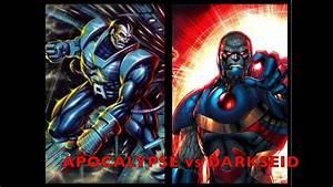 Apocalypse vs Darkseid Battle #44 - YouTube