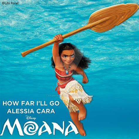 not angka how far i ll go alessia cara how far i ll go from moana by hazmanot