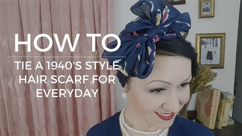 1940s Hairstyles With Scarf by How To Tie A Vintage 1940 S Hairscarf Everyday Rosie The