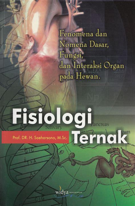 fisiologi ternak fenomena  nomena dasar fungsi