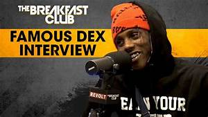 Famous Dex Addresses Domestic Abuse, Talks Stage Antics ...