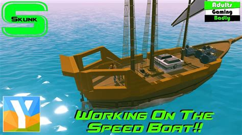 How To Make A Boat Ylands by Working On The Speed Boat Ylands Multiplayer Ep 6