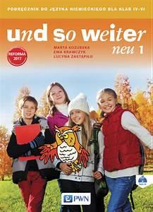 So Und So : und so weiter neu 1 podr cznik do j zyka niemieckiego dla klasy iv und so weiter neu 4 6 j zyk ~ Orissabook.com Haus und Dekorationen