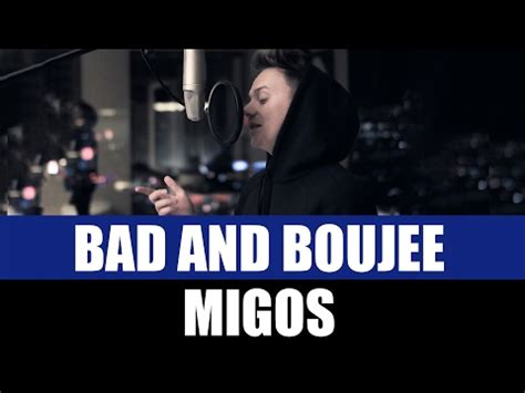 bad and boujee bad and boujee remix by anth conor maynard lyrics