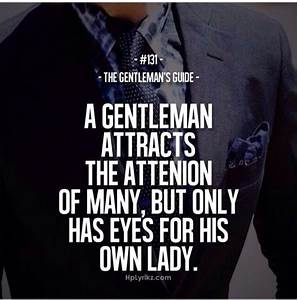 A real gentleman #quote | QUOTES & SAYINGS | Pinterest ...