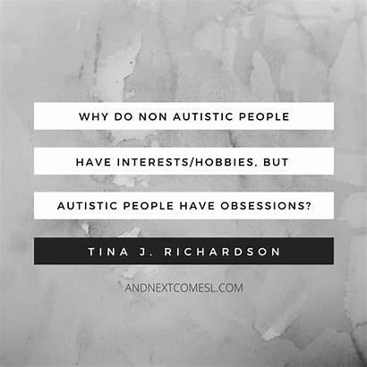 Autism Quotes Obsessions Autistic Ll Non