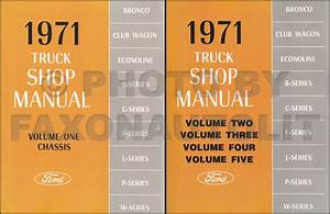 1971 Ford Truck Truck Shop Manual Set 71 Bronco Van Pickup