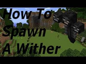 Minecraft 1 8 1 How To Spawn A Wither