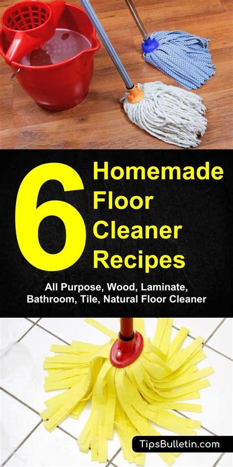 homemade floor cleaner recipes   clean  floors