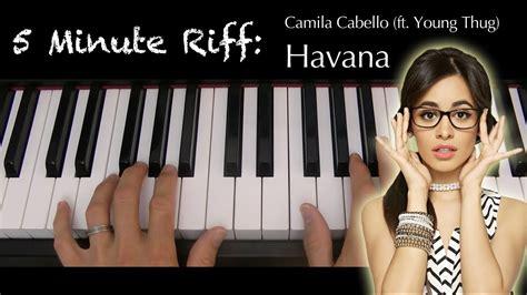 Havana (camila Cabello Feat. Young Thug). A