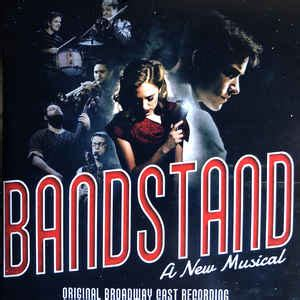 Free delivery for many products! Bandstand: A New Musical (Original Broadway Cast Recording) (2017, CD) | Discogs