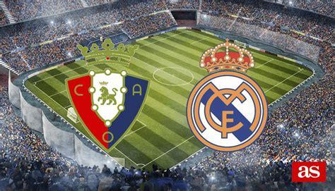 Osasuna vs Real Madrid: estadísticas previas y datos en ...