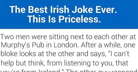 The Funniest Irish Joke Ever! Priceless! • Awesomejelly.com