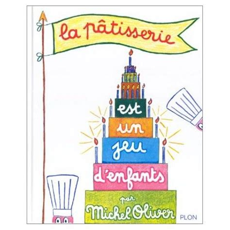 jeu pour cuisiner 8 livres pour cuisiner avec ses enfants cabane à idées