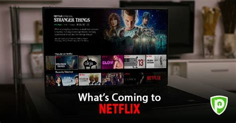 Whats Coming to Netflix this March 2021 - PureVPN Blog
