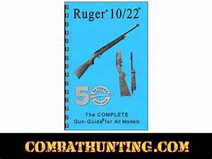 Ruger 10  22 Manual Ruger U00ae 10  22 U00ae The Complete Gun