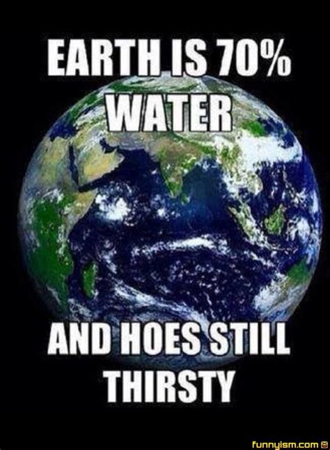 Thirsty Bitches Meme - 11 best these hoes ain t loyal images on pinterest