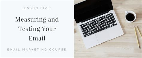 Email Marketing Course by Email Marketing Course Day 5 Measuring And Testing