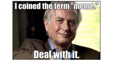 Richard Dawkins Meme - check out richard s dawkins trippy explanation of memes video memeburn