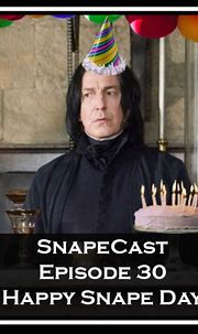 Happy Birthday Snape!: we_trust_snape — LiveJournal