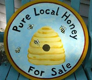 Hey Honey Sale : bee skep pure local honey for sale sign by squawkingrooster beekeeping honey bees ~ Buech-reservation.com Haus und Dekorationen