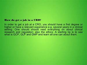 what is clinical research organization and jobs in With how to get a job in clinical research