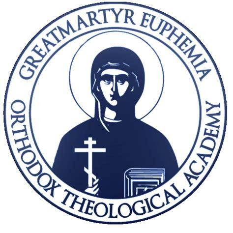 fall classes gm euphemia orthodox theological academy