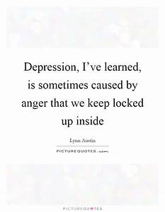 Depression, I&#... Lynn Austin Quotes