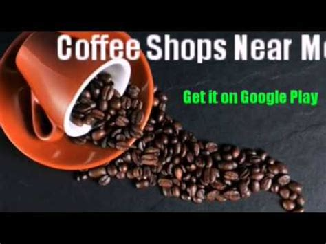 Sometimes offering a wider variety opens a wider margin of error. Coffee Shops Near Me - Apps on Google Play