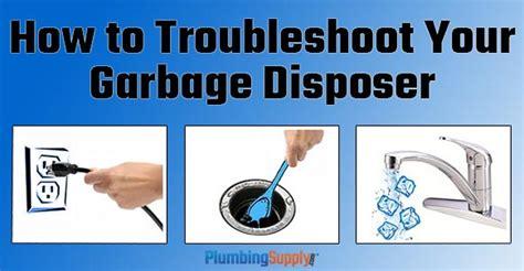 troubleshoot  garbage disposal