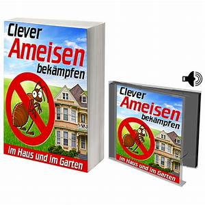 Ameisen Im Haus Woher : clever ameisen bek mpfen im haus und im garten ~ Lizthompson.info Haus und Dekorationen