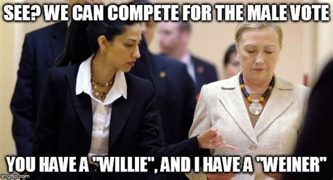 Anthony Weiner Memes - anthony weiner and bill quot willie quot clinton can attract the male vote for their wives imgflip