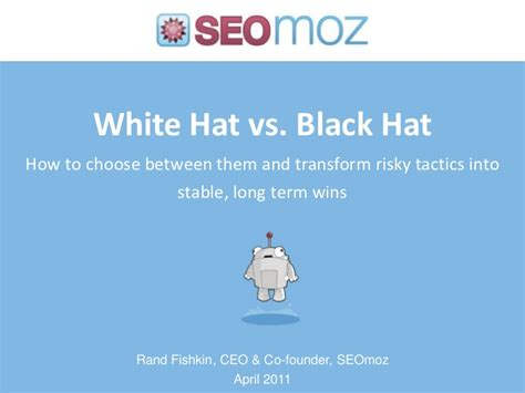 In House Customized White Hat Seo Solutions From White Vs Black Hat Seo