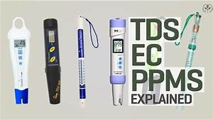 Ec To Tds Conversion Chart Hydroponic Nutrients Tds Ppms And Ec Explained Youtube