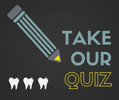 tooth trivia test  knowledge   quiz