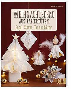Basteln Mit Papiertüten : weihnachtsdeko aus papiert ten buch bei bestellen ~ A.2002-acura-tl-radio.info Haus und Dekorationen