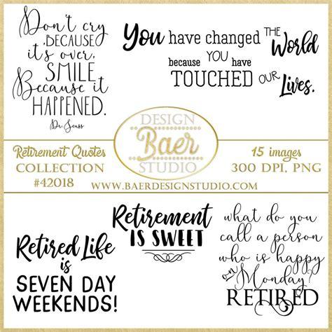 retirement quotes retirement word art digital quotes