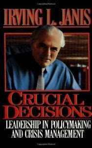 crucial decisions  irving  janis hardcover mint