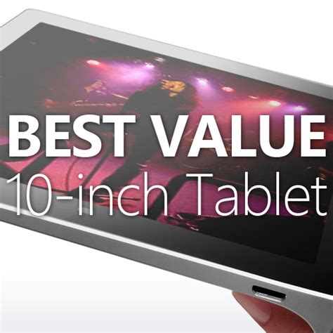 best value tablet top 10 best value budget 10 inch tablets 2015 colour my