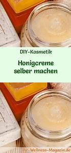 Anti Schling Napf Selber Machen : honigcreme selber machen rezept und anleitung ~ Orissabook.com Haus und Dekorationen