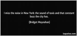 I miss the nois... City Taxi Quotes