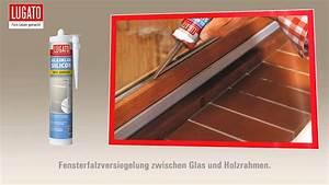 Fenster Abdichten Silikon : anleitung fenster verfugen und abdichten mit lugato glasklarsilikon youtube ~ Orissabook.com Haus und Dekorationen