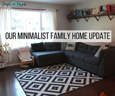 Minimalist Family Home by Our Minimalist Family Home Update A Year Later Simple
