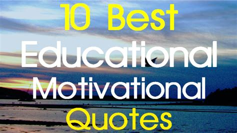 educational motivational quotes   educational