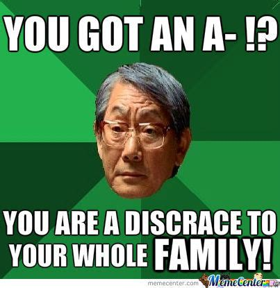 Chinese People Meme - asian people and their obsession over grades by littlelionboy1 meme center