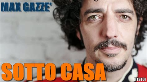 Sotto Casa Max Gazzè by Max Gazz 232 Sotto Casa Testo Album Sotto Casa
