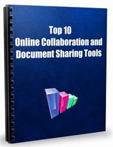 top 10 online collaboration and document sharing tools With document sharing and collaboration